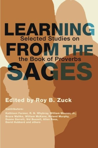 Learning from the Sages: Selected Studies on the Book of Proverbs