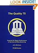 The Quality 75: Towards Six Sigma Performance in Service and Manufacturing