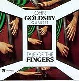 echange, troc John Goldsby - Tale of the Fingers