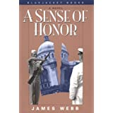 A Sense of Honor (Bluejacket Books) ~ James Webb