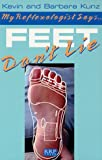 img - for My Reflexologist Says Feet Don't Lie book / textbook / text book