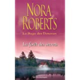 La for�t des secretspar Nora Roberts