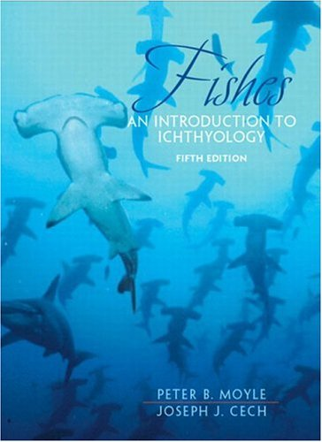 Fishes: An Introduction to Ichthyology (5th Edition)