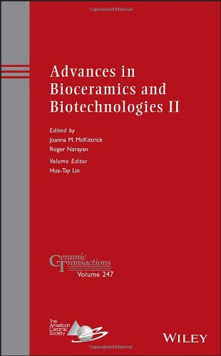 Advances in Bioceramics and Biotechnologies II: Ceramic Transactions, Volume 247 (Ceramic Transactions Series)