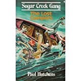 The Lost Campers (Sugar Creek Gang #4) (0802448046) by Paul Hutchens