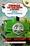 Duck Takes Charge (Thomas the Tank Engine & Friends) Rev. W. Awdry