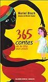 echange, troc Muriel Bloch - 365 contes de la tête aux pieds