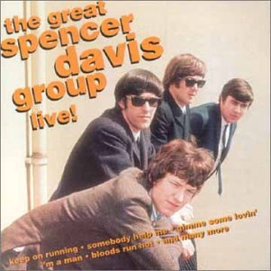 The Spencer Davis Group - The Great Spencer Davis Group Live - Zortam Music