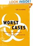 Worst Cases: Terror and Catastrophe in the Popular Imagination