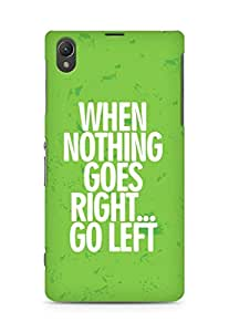 AMEZ when nothing goes right go left Back Cover For Sony Xperia Z1 C6902