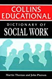 Dictionary of Social Work (Working with People) (0003223310) by Thomas, Martin