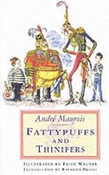 Fattypuffs and Thinifers, Jane Nissen Books