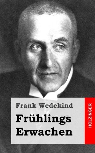 Fruhlings Erwachen: Eine Kindertragodie  [Wedekind, Frank] (Tapa Blanda)