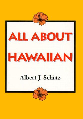 Schutz: All about Hawaiian (Kolowalu Books (Paperback))