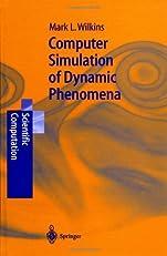 Computer Simulation of Dynamic Phenomena (Scientific Computation)