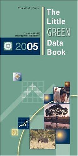 The Little Green Data Book 2005 (World Development Indicators)