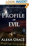 Profile of Evil: FBI Profiler Romantic Suspense (Profile Series #1) (the Profile Series)