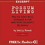 Possum Living: Excerpt | [Dolly Freed]