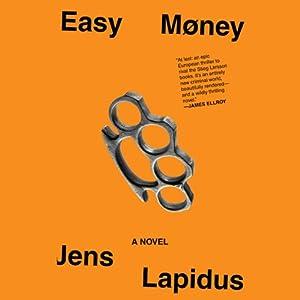 Easy Money: A Novel | [Jens Lapidus, Astri von Arbin Ahlander (Translator)]
