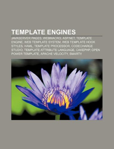 Template Engines: JavaServer Pages, Webmacro, ASP.Net, Template Engine, Web Template System, Web Template Hook Styles, Haml, Template Pr