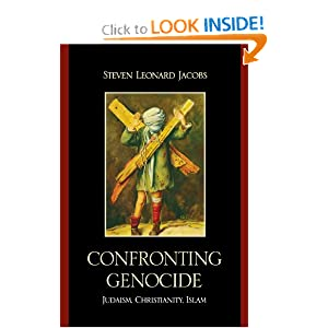 Confronting Genocide: Judaism, Christianity, Islam Steven Leonard Jacobs