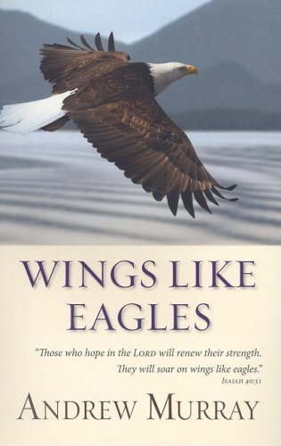 Wings Like Eagles, Andrew Murray