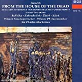 From The House Of The Dead-Souvenirs De La Maison Des Morts-Aus Einem Totenhaus...par Charles Mackerras
