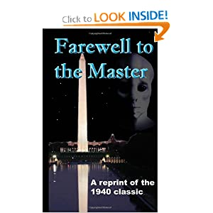 Farewell to the Master: The Day the Earth Stood Still by Harry Bates and Dennis Herrick