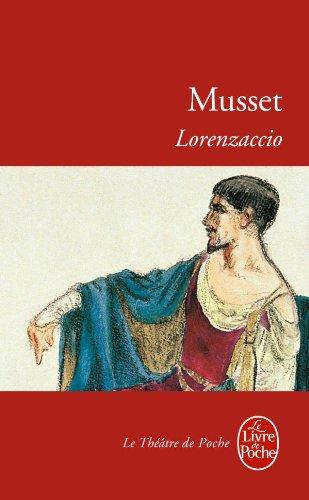 Lorenzaccio : drame en cinq actes