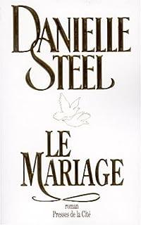 Le mariage, Steel, Danielle