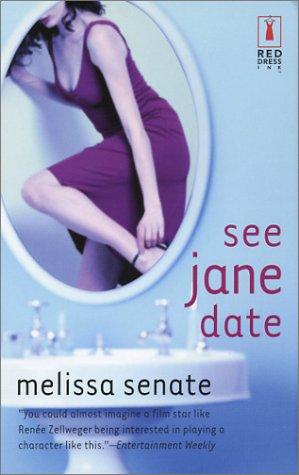 See Jane Date, MELISSA SENATE