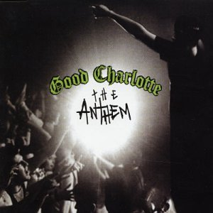 Anthems 1 by Good Charlotte