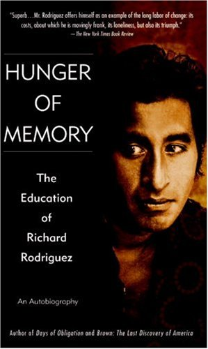 Hunger of Memory : The Education of Richard Rodriguez, Richard Rodriguez