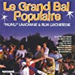 Le Grand Bal Populaire