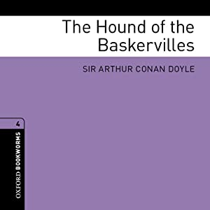 The Hound of the Baskervilles (Adaptation): Oxford Bookworms Library | [Arthur Conan Doyle, Jennifer Bassett (adaptation)]