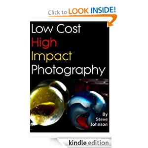 Low Cost High Impact Photography -  Steve Johnson