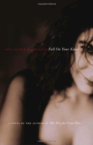 Fall on Your Knees : A Novel