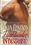 Highlander in Disguise (0739449494) by London, Julia