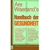 """Praxis des Waerlandsystems / Das Handbuch der Gesundheitvon """"Are Waerland"""""""