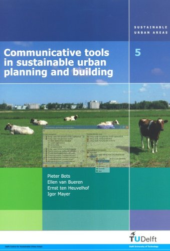 Communicative Tools in Sustainable Urban Planning and Building: Reducing the Environmental Impacts of New and Existing Houses (Sustainable Urban Areas)