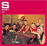 S Club 7 You [CD 1]