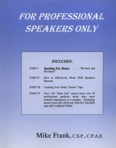 For Professional Speakers Only
