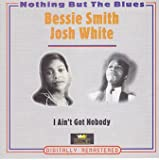 Bessie Smith Nothing but the blues