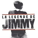 echange, troc Artistes divers - La Légende de Jimmy