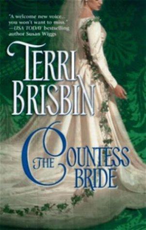 The Countess Bride (Historical), TERRI BRISBIN