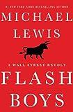 Flash Boys: A Wall Street Revolt