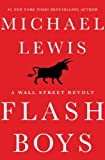 img - for Flash Boys: A Wall Street Revolt book / textbook / text book