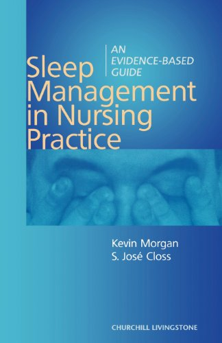 Sleep Management in Nursing Practice: An Evidence-Based Guide, 1e