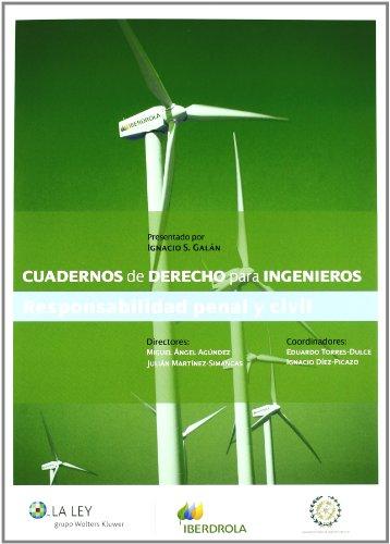 Cuadernos De Derecho Para Ingenieros 4 - Responsabilidad Penal Y Civil (Cuad. Dcho. Ingenieros)