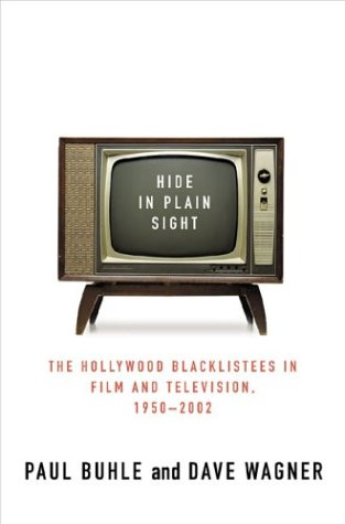 Hide In Plain Sight: The Hollywood Blacklistees In Film And Television, 1950-2002 front-561145